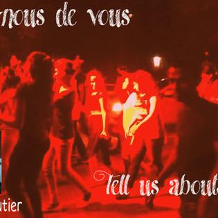 """""""Parlez-nous de vous - Tell us about yourself : Ari Gautier"""""""
