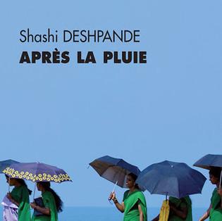 """""""Après la pluie"""" de Shashi Deshpande"""