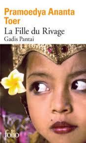 """La Fille du Rivage - Gadis Pantai"" de Pramoedya Ananta Toer"