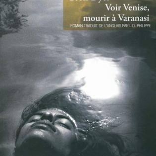 """Voir Venise, mourir à Varanasi"" de Geoff Dyer"