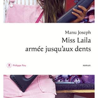 """""""Miss Laila armée jusqu'aux dents"""" de Manu Joseph"""