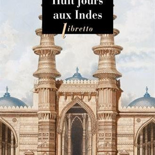 Huit jours aux Indes - Émile Guimet