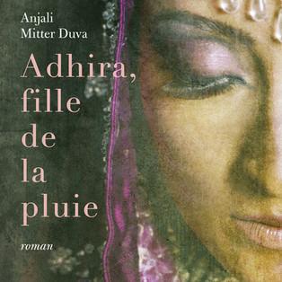 """""""Adhira, fille de la pluie"""" par Anjali Mitter Duwa"""