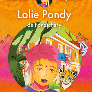 """""""Lolie Pondy de Pondichéry"""" - Conte pour enfants - Jocelyne Prost et Gulsah Keles"""