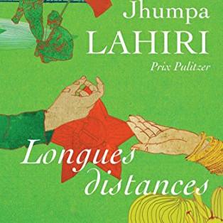 """Longues distances"" de Jhumpa Lahiri"