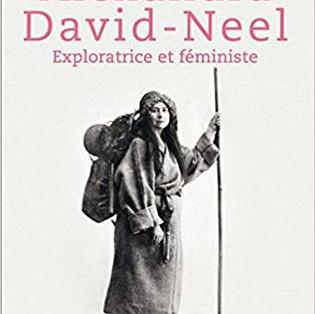 """""""Alexandra David-Neel, exploratrice et féministe"""" de Laure Dominique Agniel"""