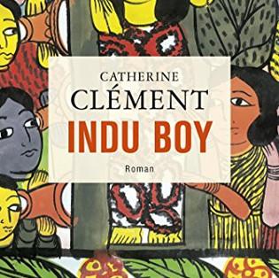 """Indu Boy"" de Catherine Clément"