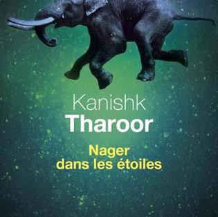 """""""Nager dans les étoiles"""" de Kanishk Tharoor"""