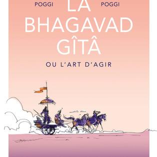 """""""La Bhagavad Gîtâ ou l'art d'agir"""" par Colette Poggi - Émilie Poggi aux Éditions Des Équateurs"""