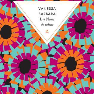 """""""Les nuits de laitue"""" de Vanessa Barbara"""