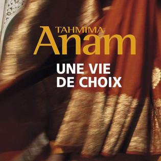 """""""Une vie de choix"""" de Tahmima Anam"""