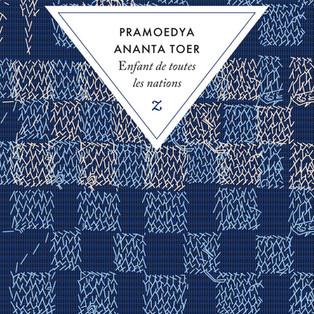 """Enfant de toutes nations"" - ""Buru Quartet - Tome 2"" de Pramoedya Ananta Toer"
