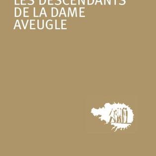 """""""Les descendants de la dame aveugle"""" de Anees Salim"""