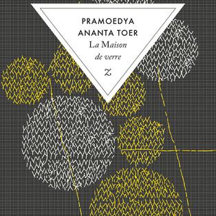 """""""La Maison de verre"""" - """"Buru Quartet - Tome 4"""" de Pramoedya Ananta Toer"""