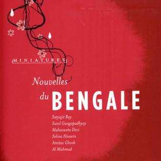 """""""Nouvelles de l'Inde du Bengale"""" Collectif d'auteurs de littérature bengalie"""