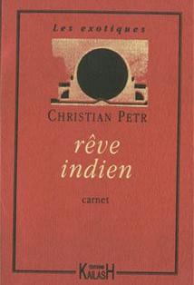 """Rêve indien"" de Christian Petr"