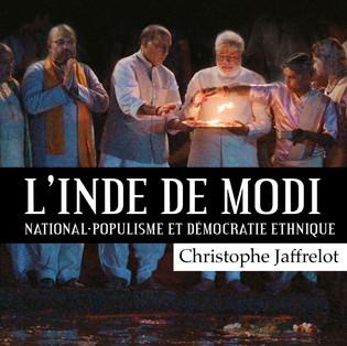 """""""L'Inde de Modi : National - Populisme et Démocratie Ethnique"""" par Christophe Jaffrelot"""