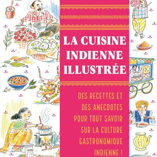 """La cuisine indienne illustrée"" de Pankaj Sharma, Alice Charbin et Sandra Salmandjee"
