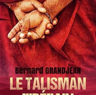 """Le Talisman Tibétain - Crimes en Himalaya - 1"" de Bernard Grandjean"