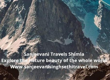 Sanjeevani Travels Shimla Explore the nature beauty of the whole world