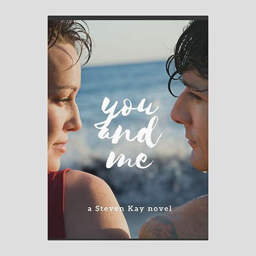You and Me, by Steven Kay