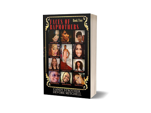 Faces of Rap Mothers - Book Two, B/W Bk. 2 Soft Cover