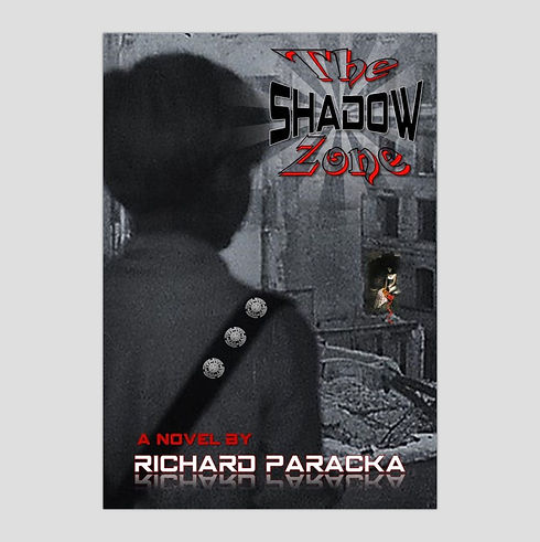 The Shadow Zone by Richard Paracka