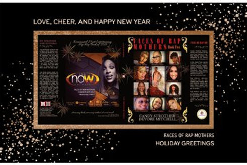 Faces of Rap Mothers Holiday Greetings