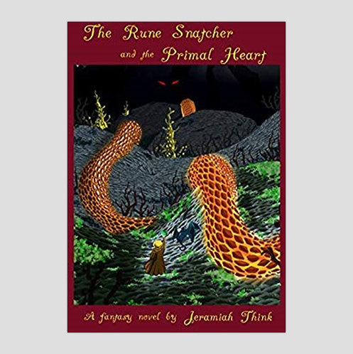 The Rune Snatcher and the Primal Heart, by Jeramiah Think - USA & Korea