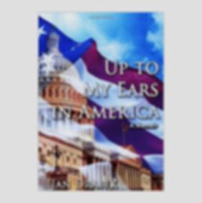 Up To My Ears in America, by Jan Drabek