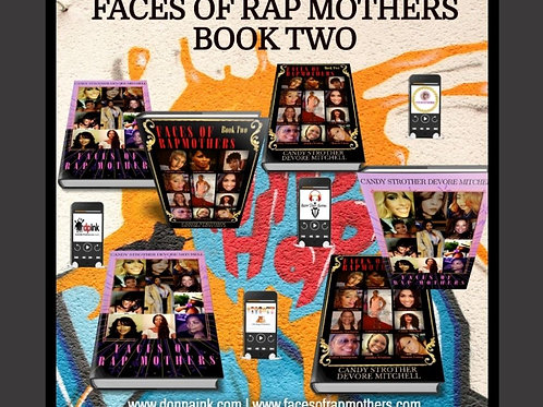 Faces of Rap Mothers - Book One & Book Two Color Combo