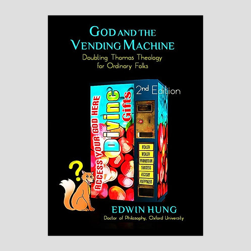 God and the Vending Machine, Dr. Edwin Hung of Hong Kong