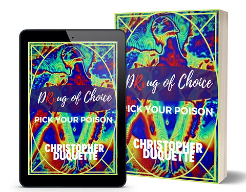 DRxug of Choice: Pick Your Poison, by Christopher Duquette
