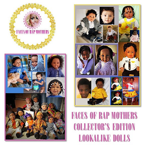 Collector's Edition Lookalike Rap Mother Dolls