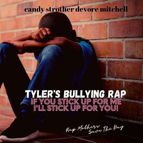 Tyler's Bullying Rap