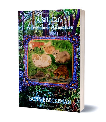 A Silly Cat's Adirondack Adventure, by Bonnie Beckeman Adirondack Adventurer