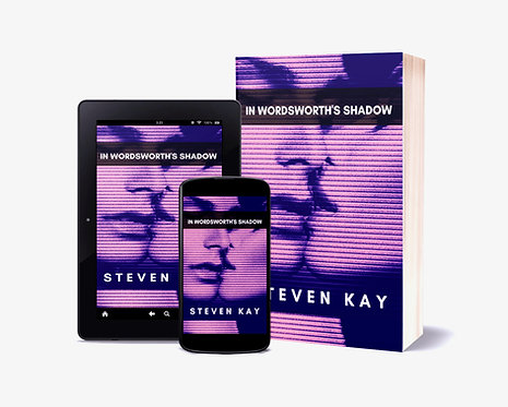 In Wordsworth's Shadow, by Steven Kay