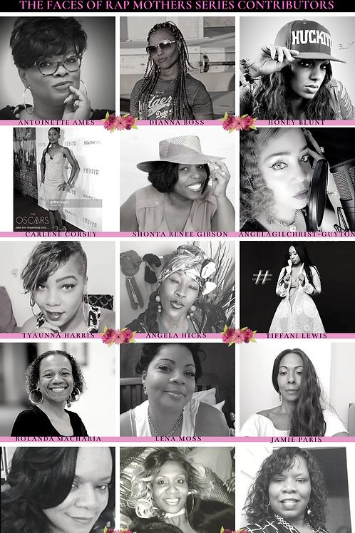 Faces of Rap Mothers™© Originals