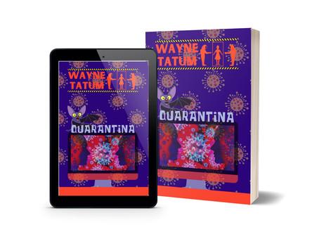 "Laughingcleaver Press readies release of, ""Quarantina,"" by Satirist Wayne Tatum"