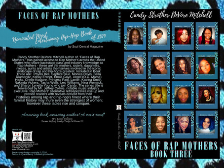 Faces of Rap Mothers - Book Three, by Candy Strother DeVore Mitchell releasing for Christmas 2020