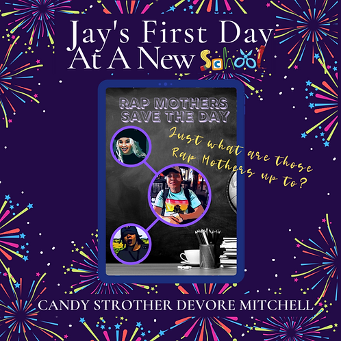 Jay's First Day At A New School - Rap Mothers Save The Day BK1