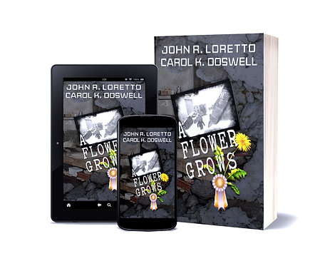 A Flower Grows, by actor John Loretto and co-author Carolyn Kay Doswell