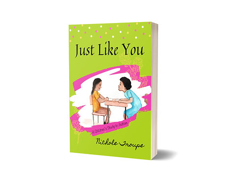 Just Like You, by Nichole Troupe - Disability Author