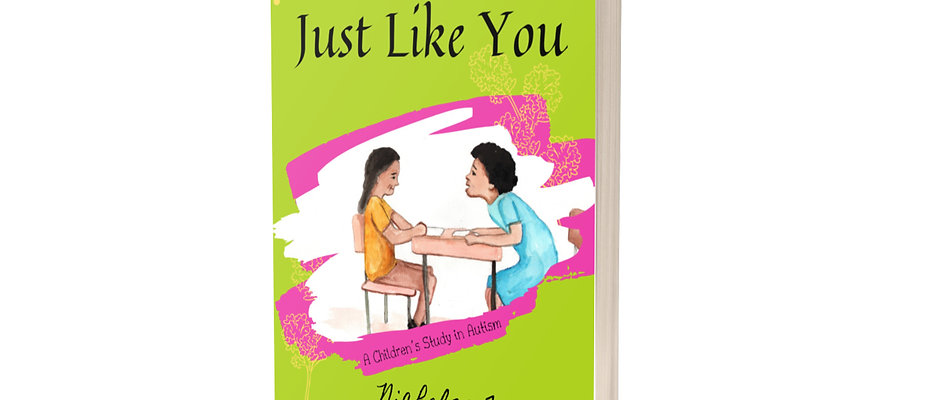 Just Like YOU: A Study in Autism, by Nichole Troupe - Disability Author