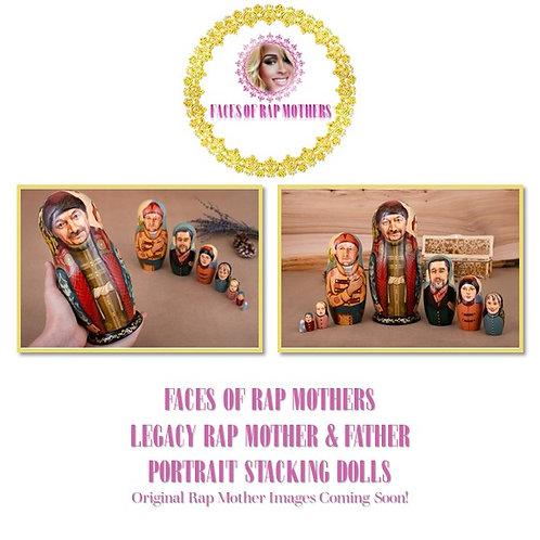 Legacy Rap Mother Portrait Stacking Dolls