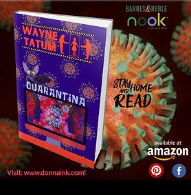 Quarantina, by Wayne Tatum
