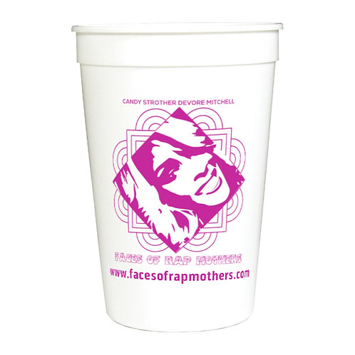 """OFFICIAL"" Faces of Rap Mothers Creator Stadium Cup"