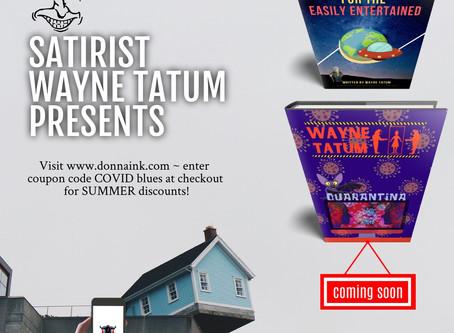 Illustrated Tales for the Easily Entertained - Quarantina, Satirist Wayne Tatum