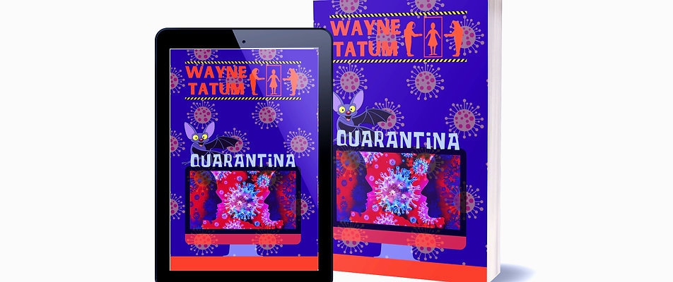 Quarantina by Satirist-Author Wayne Tatum