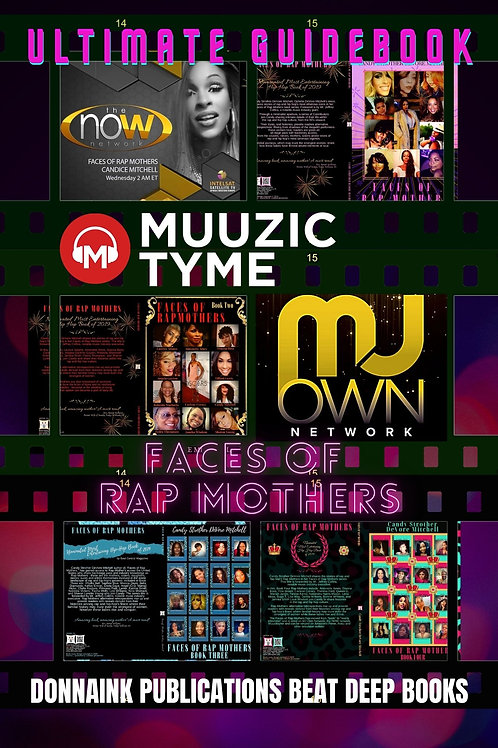 Faces of Rap Mothers™© Ultimate Guidebook